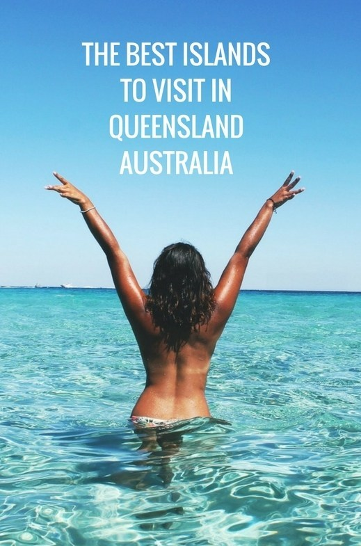 the-best-islandsto-visit-inqueenslandaustralia